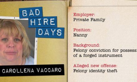 Family Hires Identity Thief as Nanny