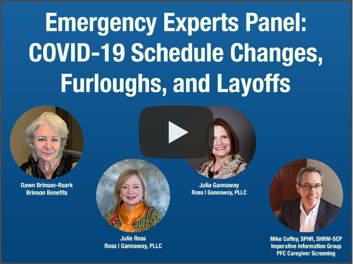 Emergency Experts Panel: COVID-19 Schedule Changes, Furloughs, and Layoffs