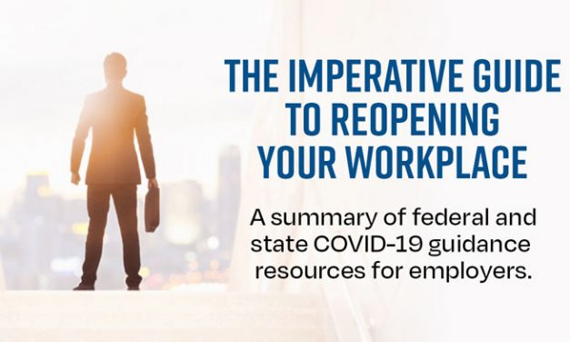 The Imperative Guide to Reopening Your Workplace (Updated)